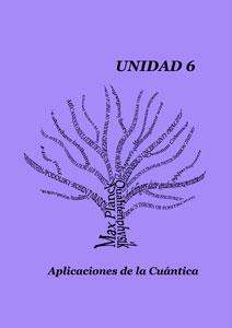 Unidad 6 Aplicaciones de la Cuánica