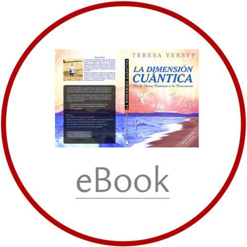 [eBook] La Dimensión Cuántica, de la física cuántica a la conciencia - Teresa Versyp [ePub] - image portada_dimension_cuantica_ebook-epub-500x500 on https://equantum.org