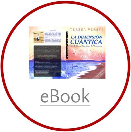 [eBook] La Dimensión Cuántica, de la física cuántica a la conciencia - Teresa Versyp [ePub] - image portada_dimension_cuantica_ebook-epub-500x502 on https://equantum.org