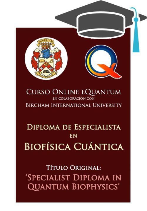 Formación Diploma de Especialista en Biofísica Cuántica (BIU) - image cursobiu-eq-caratulashop-500x720 on https://equantum.org